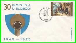 FDC Rijeka Br 42 Annullo Filatelico 30° Anniversario Liberazione - Fiume 1945-1975 30 Godina U Slobodi Storia Postale - Post