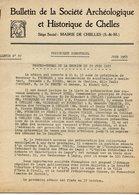 77 CHELLES - Bulletin De La Société Archéologique Et Historique N° 37 - Juin 1953 - 10 Pages - Chelles