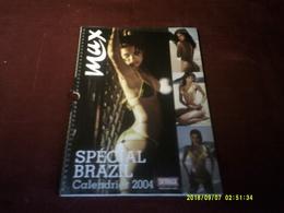 HOT CALENDRIER 2004 LES PLUS BELLES FILLES DU BRESIL - Calendars