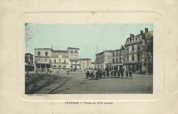 34)   PEZENAS  - Place Du XIV Juillet - Pezenas