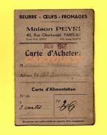 GUERRE 39 / 45 CARTE D'ACHETEUR BEURRE OEUFS FROMAGES Maison PEYRI 40, Rue Oberkampf, PARIS XI  - NOV 1946 - WW2 - Cartes