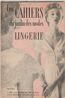 Très Beau Livre Sur La Lingerie , 62 Pages Illustrées , 1932  - 003 - Mode