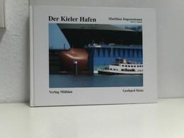 Der Kieler Hafen. Maritime Impressionen. Dt. /Engl. - Transports
