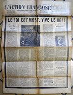 1926-1936 Lot De 8 N° L'Action Française Dont Mort Du Duc De Guise Le Roi Est Mort! Vive Le Roi ! - Documents Historiques