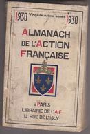 C1   ALMANACH DE L ACTION FRANCAISE 1930 Ralph SOUPAULT - Livres, BD, Revues