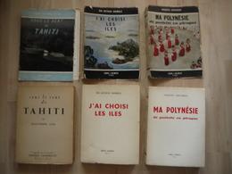 LOT 3 LIVRES  SOUS LE VENT DE TAHITI MA POLYNESIE J AI CHOISI LES ILES - Lots De Plusieurs Livres