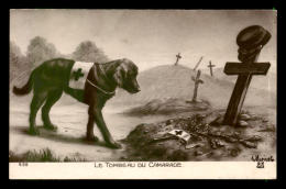 GUERRE 14/18 - ILLUSTRATEURS - LE TOMBEAU DU CAMARADE - CHIEN SANITAIRE - Guerre 1914-18