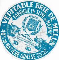 ETIQUETTE    DE FROMAGE 16 CM BRIE DE MELUN  R DUCROT LAITERIE LA BROSSE MONTCEAUX  SEINE ET MARNE CONCOURS 1939 - Fromage