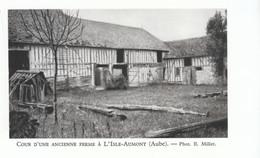 1952 - Héliogravure - Isle-Aumont (Aube) - Une Ancienne Ferme - FRANCO DE PORT - Unclassified