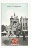 Cp , 33 , BORDEAUX , La Grosse Cloche , Charette à Bras , Voyagée 1909 - Bordeaux