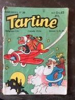TARTINE N°  38 - SFPI - JANVIER 1960 - ASSEZ BON ETAT - Kleinformat