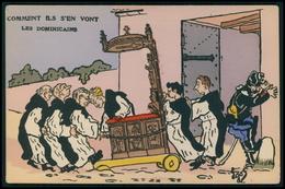 Art EGOR Anticlérical Les Dominicains Comment Ils S'ent Vont Caricature Politique France Carte Postale Original Cpa 1900 - Satiriques