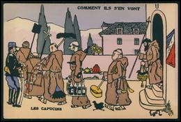 Art EGOR Anticlérical Les Capucins Comment Ils S'ent Vont Caricature Politique France Carte Postale Original Cpa 1900s - Satiriques