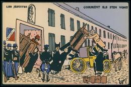 Art EGOR Anticlérical Les Jésuites Comment Ils S'ent Vont Caricature Politique France Carte Postale Original Cpa 1900s - Satiriques