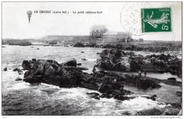 44 - LE CROISIC - Petit Chateau Fort - Le Croisic