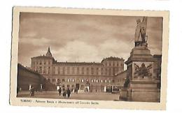 TORINO  Palazzo Reale Et Monumento All'Esercito Sardo - Palazzo Reale