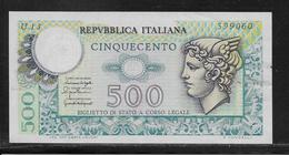 Italie - 500 Lire - Pick N°95 - SUP - [ 2] 1946-… : Républic