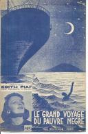 EDITH PIAF  - LE GRAND VOYAGE DU PAUVRE NEGRE  - éditions  BEUSCHER  ( PARTITION ) - Music & Instruments