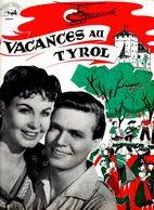 Dossier De Presse Cinéma. Vacances Au Tyrol De Geza Von Radvanyi Avec Erika Renberg, Karlheinz Bohm. - Cinema Advertisement