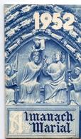 Kalender Calendrier - Devotie Devotion - Almanach Marial 1952 - Calendriers