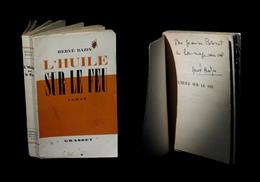 [ENVOI DEDICACE] BAZIN (René) - L'Huile Sur Le Feu. EO / SP. - Livres, BD, Revues
