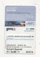 Alt1062 Ski Area Funivia Cablecar Téléphérique Skipass Dolomiti Special Edition Hotel Cortina Alta Badia Marmolada - Sport Invernali