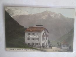Col De La Forclaz Et L Aiguille Du Tour . La Fougere - VS Valais