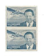 ERINNOPHILIE.. 2 TIMBRES De Jean MERMOZ (1901-1936)  AVIATION, VIGNETTE ..2 Scans - Vignetten (Erinnophilie)