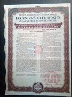 Lot 12 BON 5% OR CHINOIS 1925 + Coupons (Annulé-Perforé) - Shareholdings