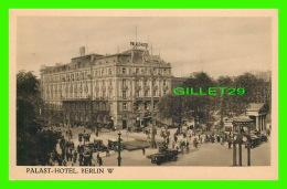 BERLIN, GERMANY - PALAST-HOTEL, BERLIN WEST - ANIMATED -  J. BARGOU SOHNE NACHF - - Allemagne