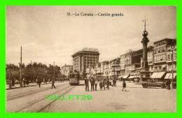 LA CORUNA, ESPAGNE - CANTON GRANDE - ANIMÉE -  Y GAUTIER - - La Coruña