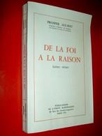 De La Foi à La Raison   Scènes Vécues   Prosper Alfaric  1955 - Religion