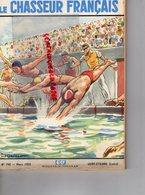 REVUE CHASSEUR FRANCAIS-1959- CHASSE PECHE CYCLISME CYCLOMOTEUR- FUSIL-OMNIA-FLORALINE-PAUL ORDNER NATATION PISCINE - Fischen + Jagen