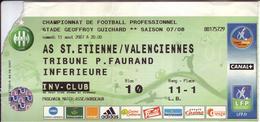 - ASSE - Billet D'entrée Stade Geoffroy Guichard - AS ST Etienne / Valenciennes - Saison 07/08 - - Football