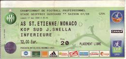 - ASSE - Billet D'entrée Stade Geoffroy Guichard - AS ST Etienne / Monaco - Saison 07/08 - - Football