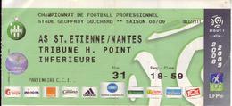 - ASSE - Billet D'entrée Stade Geoffroy Guichard - AS ST Etienne / Nantes - Saison 08/09 - - Football