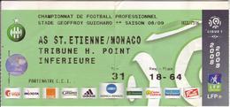 - ASSE - Billet D'entrée Stade Geoffroy Guichard - AS ST Etienne / Monaco - Saison 08/09 - - Football