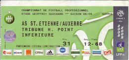 - ASSE - Billet D'entrée Stade Geoffroy Guichard - AS ST Etienne / Auxerre - Saison 08/09 - - Football