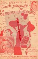86-POITIERS- RARE PARTITION MUSIQUE- LA DEMOISELLE DE POITIERS-CLAUDE PINGAULT-JEANNE MANET-J.M. HUARD- PARIS MONDE 1937 - Partitions Musicales Anciennes
