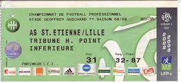 - ASSE - Billet D'entrée Stade Geoffroy Guichard - AS ST Etienne / Lille - Saison 08/09 - - Football