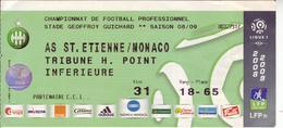 - ASSE - Billet D'entrée Stade Geoffroy Guichard - AS ST Etienne / Monaco - Saison 08/09 - - Tickets - Entradas