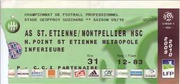 - ASSE - Billet D'entrée Stade Geoffroy Guichard - AS ST Etienne / Montpellier - Saison 09/10 - - Football