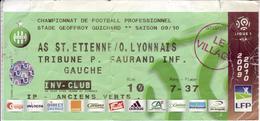 - ASSE - Billet D'entrée Stade Geoffroy Guichard - AS ST Etienne / O. Lyonnais - Saison 09/10 - - Football