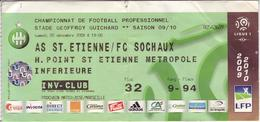 - ASSE - Billet D'entrée Stade Geoffroy Guichard - AS ST Etienne / FC Sochaux - Saison 09/10 - - Football