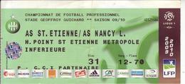 - ASSE - Billet D'entrée Stade Geoffroy Guichard - AS ST Etienne / AS Nancy L. - Saison 09/10 - - Football
