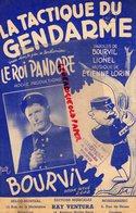 PARTITION MUSIQUE- LA TACTIQUE DU GENDARME - GENDARMERIE-LE ROI PANDORE-BOURVIL ET LIONEL-ETIENNE LORIN-RAY VENTURA-1969 - Spartiti
