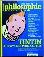 EO Cartonnée > (Hergé) TINTIN AU PAYS DES PHILOSOPHES, Hors-série Philosophie Magazine - Tintin