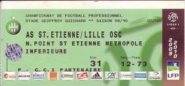 - ASSE - Billet D'entrée Stade Geoffroy Guichard - AS ST Etienne / Lille OSC - Saison 09/10 - - Football
