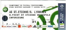 - ASSE - Billet D'entrée Stade Geoffroy Guichard - AS ST Etienne / O. Lyonnais - Saison 10/11 - - Football