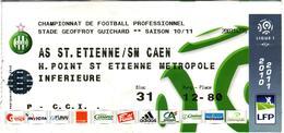 - ASSE - Billet D'entrée Stade Geoffroy Guichard - AS ST Etienne / SM Caen - Saison 10/11 - - Football